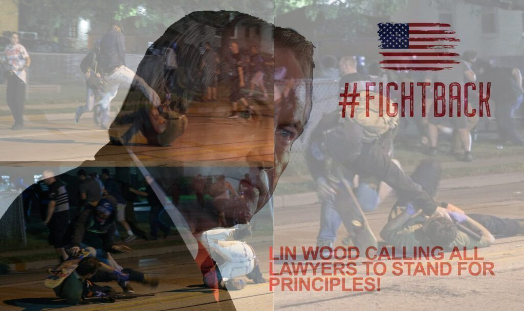 LIN WOOD CALLS FOR YOUR SUPPORT! IT'S TIME TO FIGHT BACK!