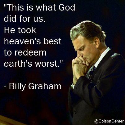 BILLY GRAHAM'S MESSAGE - AN ETERNAL ONE!